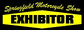 Springfield Motorcycle Show Exhibitor
